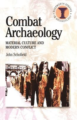 modern science and materialism classic reprint books combat archaeology material culture and modern conflict