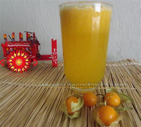 fresco naturales cocina costarricense uchuva refresco