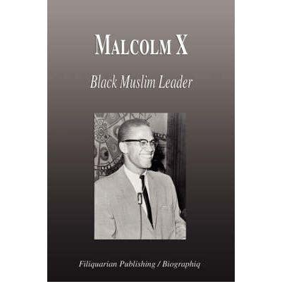 malcolm x biography in english malcolm x black muslim leader biography biographiq