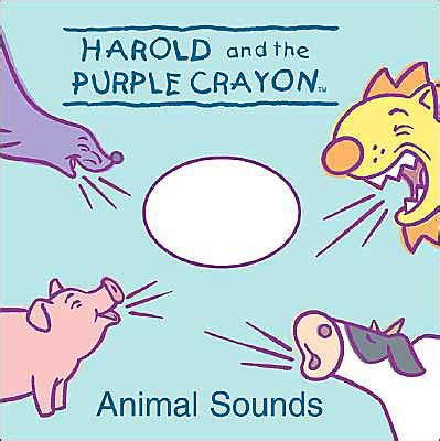 libro harold and the purple harold and the purple crayon animal sounds by namrata tripathi kevin murawski hardcover