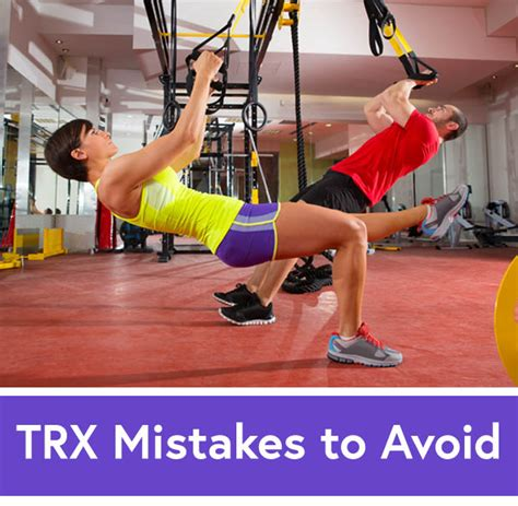 10 Most Common Work Out Mistakes by 6 Common Trx Exercise Mistakes And How To Fix Them