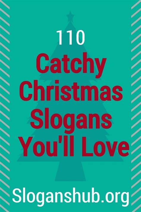 christmas themes slogan best 25 christmas slogans ideas on pinterest baby