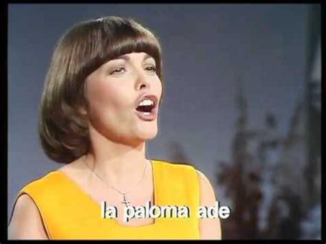 mireille mathieu la paloma mireille mathieu la paloma the dove youtube