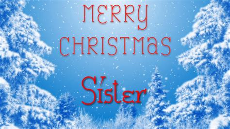 merry christmas sister  special message    youtube