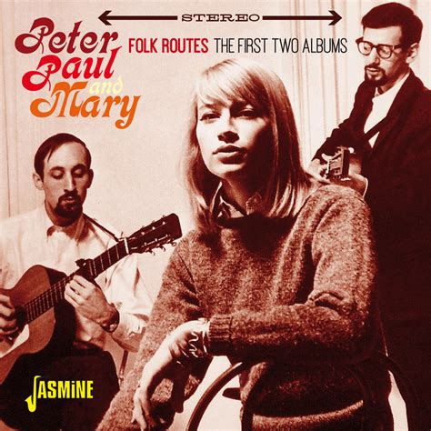 big boat by peter paul and mary peter paul mary folk routes the first two albums
