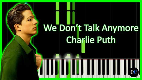 charlie puth we don t talk anymore chord charlie puth we don t talk anymore piano tutorial by
