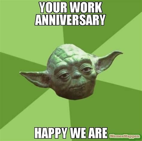 Happy Anniversary Meme - image gallery happy work anniversary meme