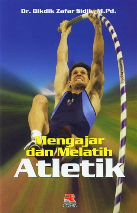 Mengajar Melatih Atletik bukukita mengajar dan melatih atletik