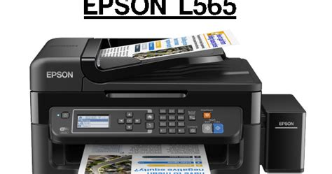 Printer Epson Fotocopy F4 spesifikasi printer epson l565 printer heroes