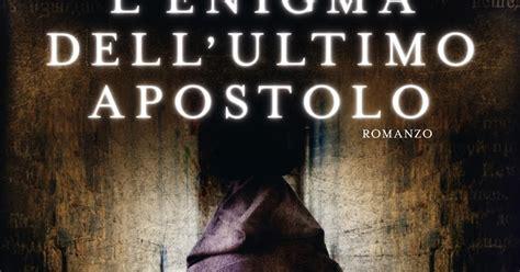 ultimo film enigma libri cultura recensione l enigma dell ultimo apostolo