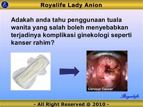 Jumlah Rahim Wanita E Royalife Anion Tuala Wanita Pencegahan Kanser Rahim