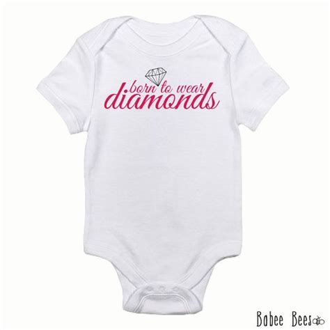 And Baby Shirts Born To Wear Diamonds Baby Clothes