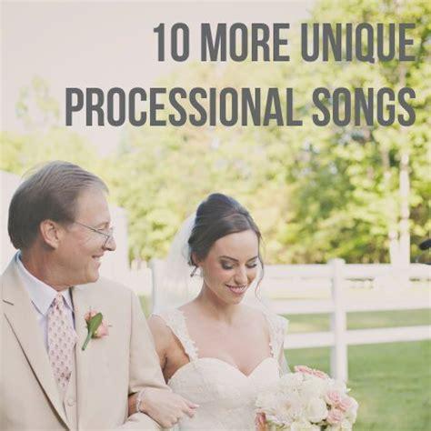 wedding processional song ideas 17 best ideas about wedding processional songs on