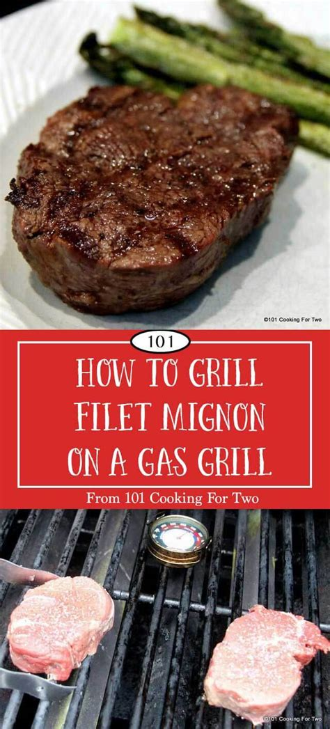 How To Grill Filet Steak by How To Grill A Filet Mignon On A Gas Grill 101 Cooking