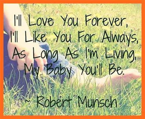 I Love You Forever Book Quotes by Love You Forever Quotes From The Book