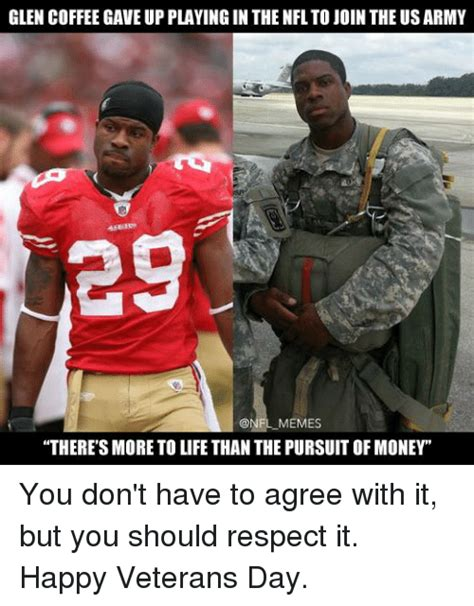 10 You Should Be Glad You Dont by 25 Best Memes About Army Meme Memes Money Nfl