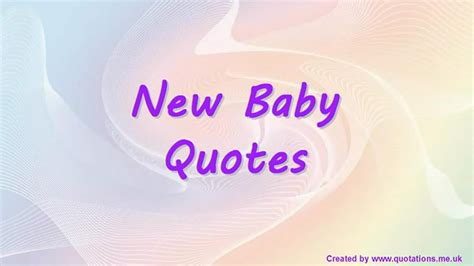 new baby quotes new baby quotes quotations