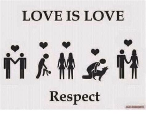 images of love is love is love respect love meme on me me