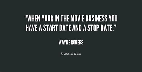 film quotes the business wayne rogers quotes quotesgram