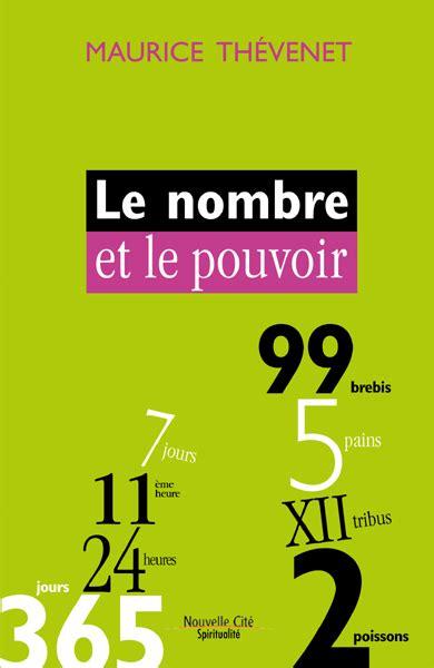 libro le nouveau pouvoir le nombre et le pouvoir nouveau livre de maurice th 233 venet