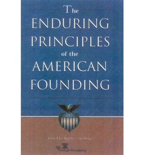 Principles Novak Collection by The Enduring Principles Of The American Founding Matthew