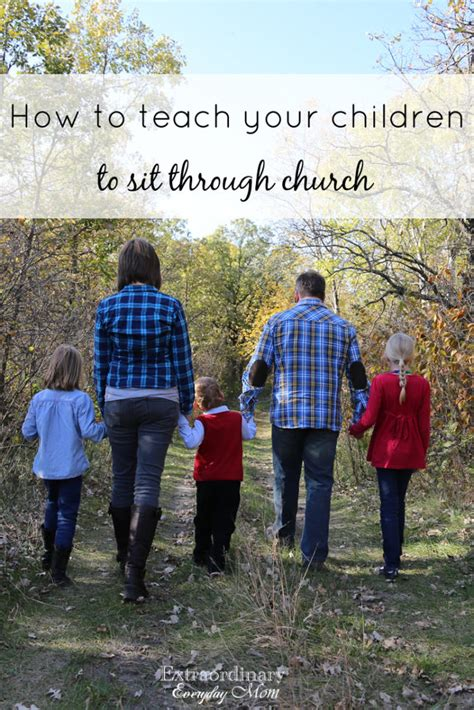 how to teach a to sit how to teach your children to sit through church extraordinary everyday