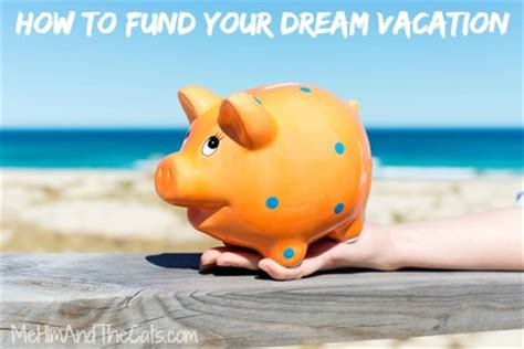 Fund Your Dreams Giveaway - how to fund your dream vacation