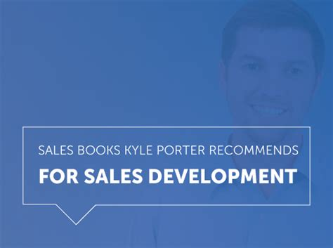 sales development books sales books kyle porter recommends for the modern sales