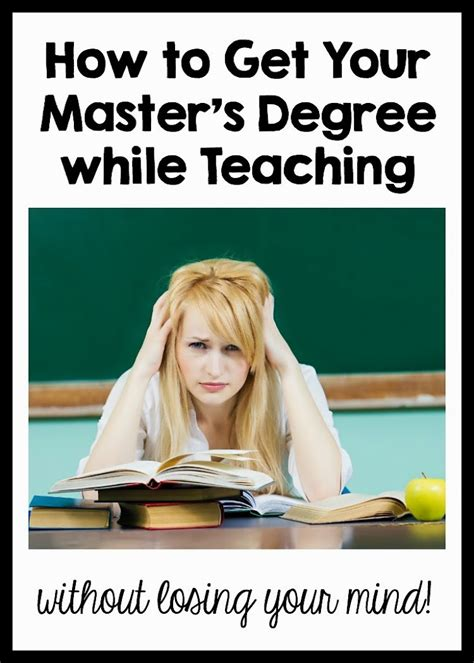 tips for getting your master s degree while teaching