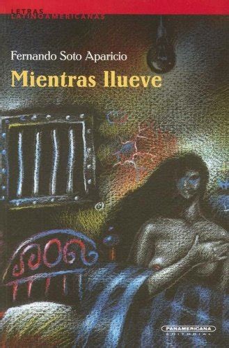 mientras dorman spanish edition mientras llueve letras latinoamericanas spanish edition reading length