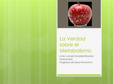 la verdad sobre el ppt la verdad sobre el metabolismo powerpoint presentation id 2311690