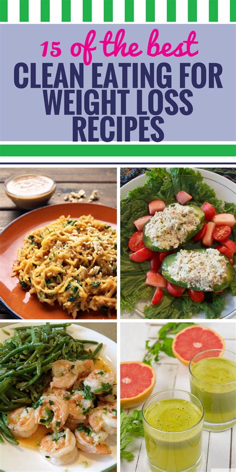 weight loss recipes 15 clean recipes for weight loss my and