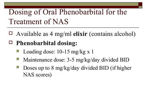 Phenobarbital For Opiate Detox by Intrauterine Exposure And Nas Newest10 17 14