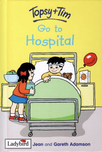 topsy and tim go to hospital ladybird learnabout book