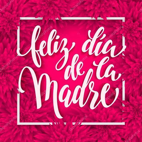 dia de la madre feliz dia www pixshark images galleries with