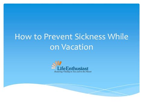 How Can I Stop Nausea While Detox From by How To Prevent Sickness While On Vacation