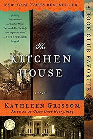 Kitchen House Book by The Kitchen House A Novel Kindle Edition By