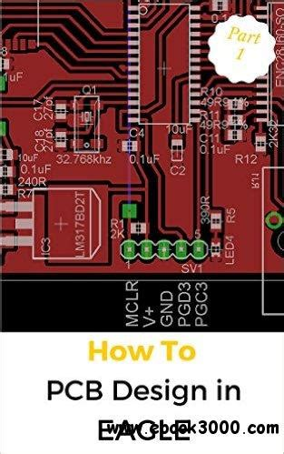pcb design jobs home pcb design in eagle part 1 learn about eagle s user