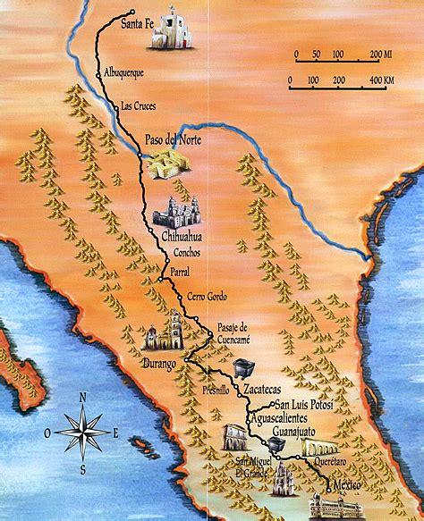 camino de la plata camino real de tierra adentro y ruta de la plata ruta