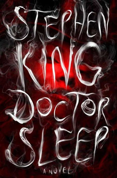 cover revealed for doctor sleep stephen king s sequel to the shining book recommendations and