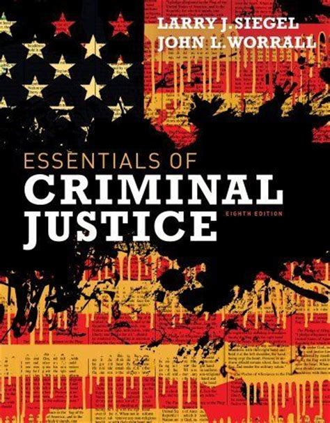 essentials of criminal justice by siegel 9781111835569 ebay
