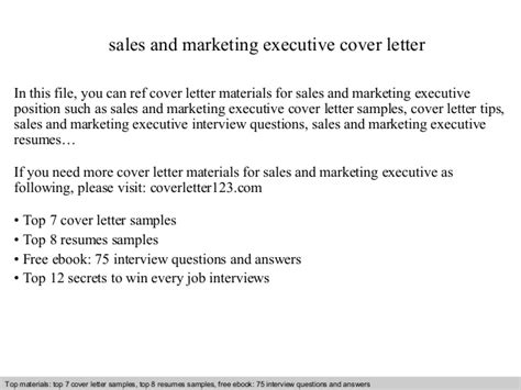 Sales Marketing Cover Letter by Sales And Marketing Executive Cover Letter