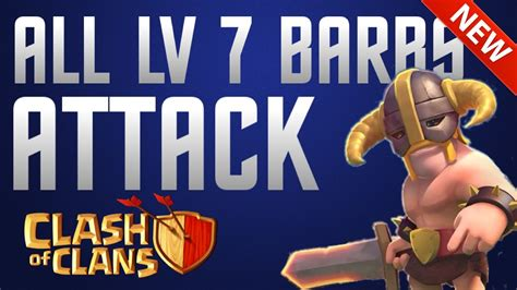 clash of clans barbarian level 7 level 7 barbarians www imgkid com the image kid has it