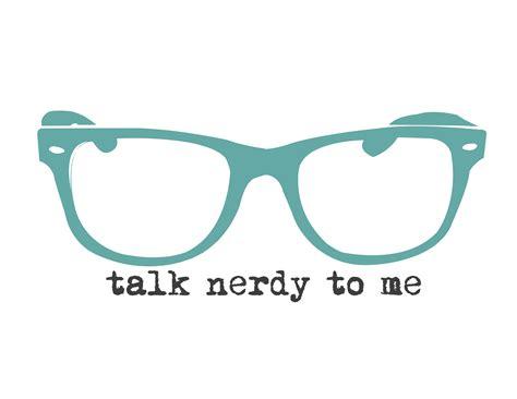 free wall talk nerdy to me