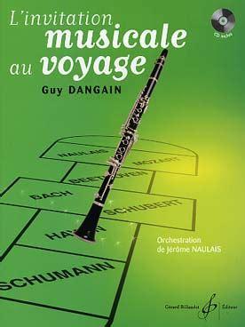0043017967 l abc du jeune clarinettiste volume partition l invitation musicale au voyage dangain guy lmi