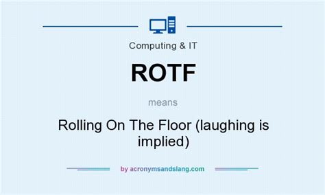 On The Floor Meaning Rotf Rolling On The Floor Laughing Is Implied In
