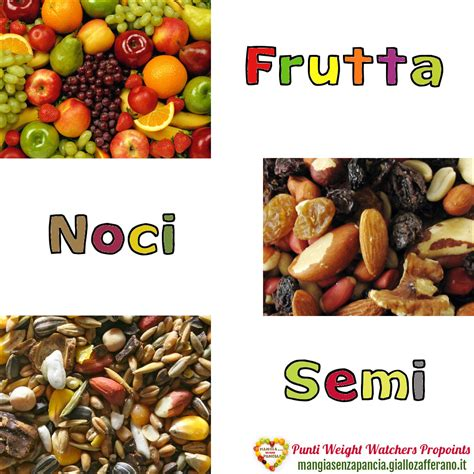 punti alimenti weight watchers punti weight watchers frutta noci e semi mangia senza