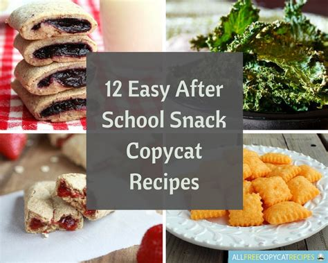 easy after school snack recipes and ideas genius kitchen 12 easy after school snack copycat recipes