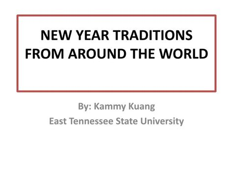 8 New Years Customs From Around The World by Around The World Powerpoint 100 Images Around The