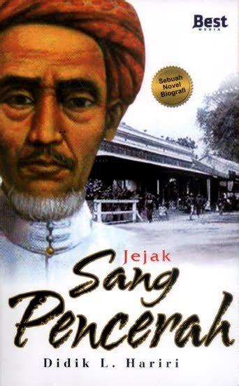 biography of kh ahmad dahlan biografi kh ahmad dahlan dalam novel hendrinova s weblog